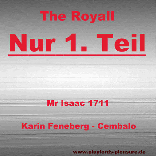Royall, Teil 1, Mr. Isaak, 1711