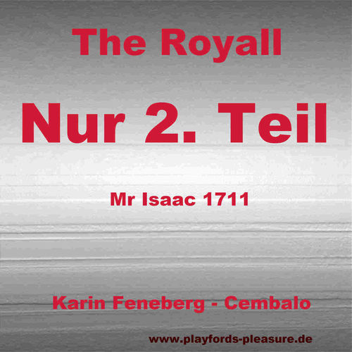 Royall, Teil 2, Mr. Isaac, 1711